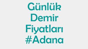 Adana İnşaat Demiri Fiyatları