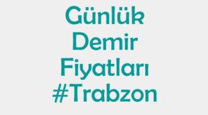 Trabzon inşaat demiri fiyatları